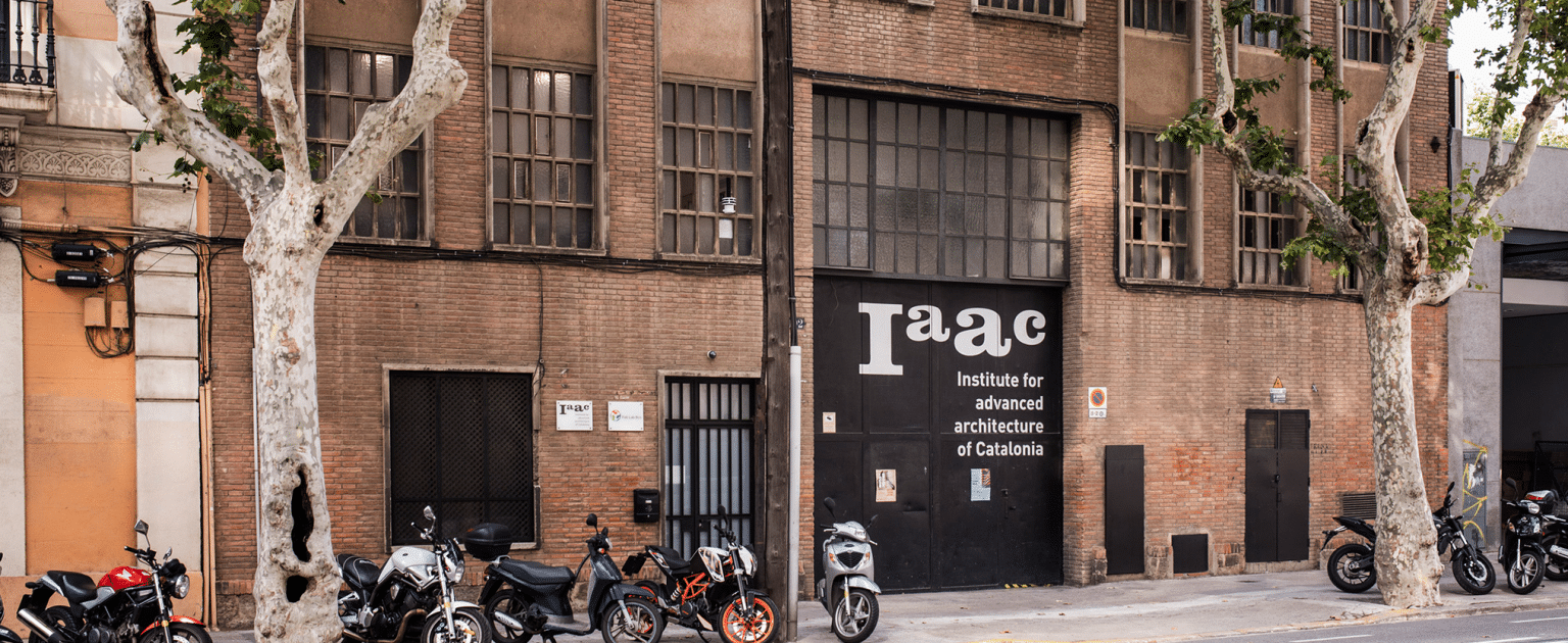 ABOUT IAAC - Institute for Advanced Architecture of Catalonia