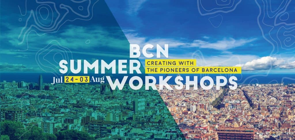 BCN Summer Workshop IAAC