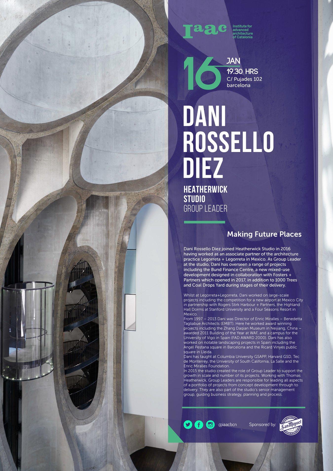 Dani Rossello Diez IAAC Lecture