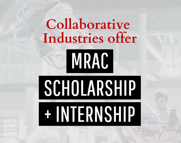 Collaborative Industries offer MRAC Scholarship and Internship