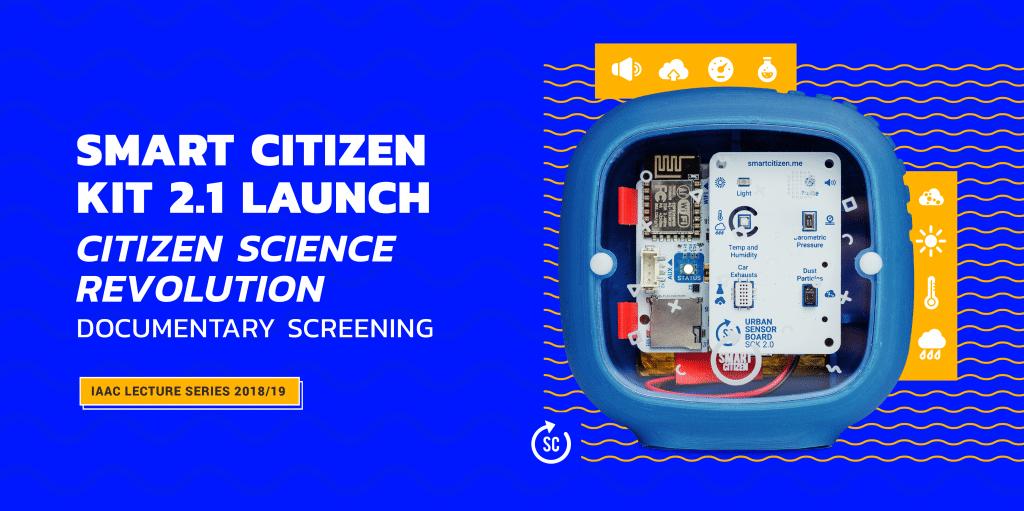 Smart Citizen Kit 2.1 Launch