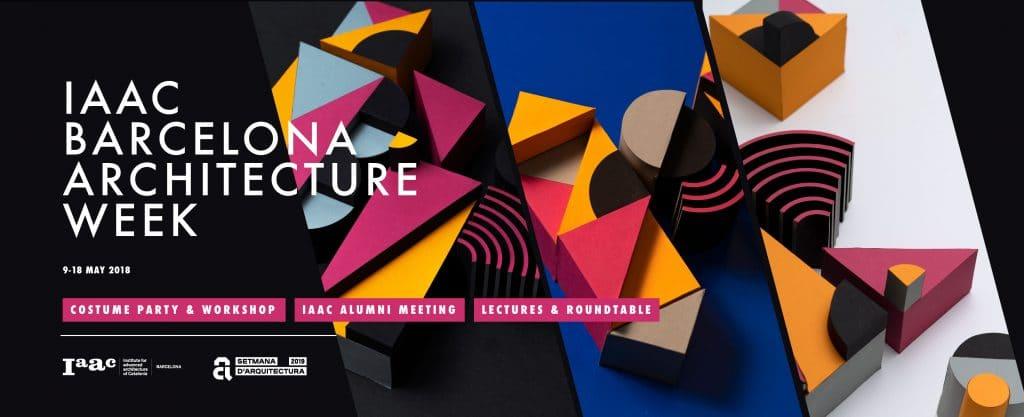 IAAC Barcelona Architecture Week